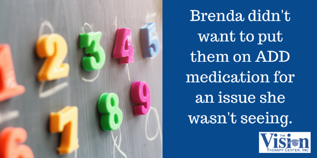 She didn't want medication for an issue she wasn't seeing.