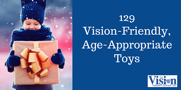 2018 Gift List: 129 Vision-Friendly, Age-Appropriate Toys