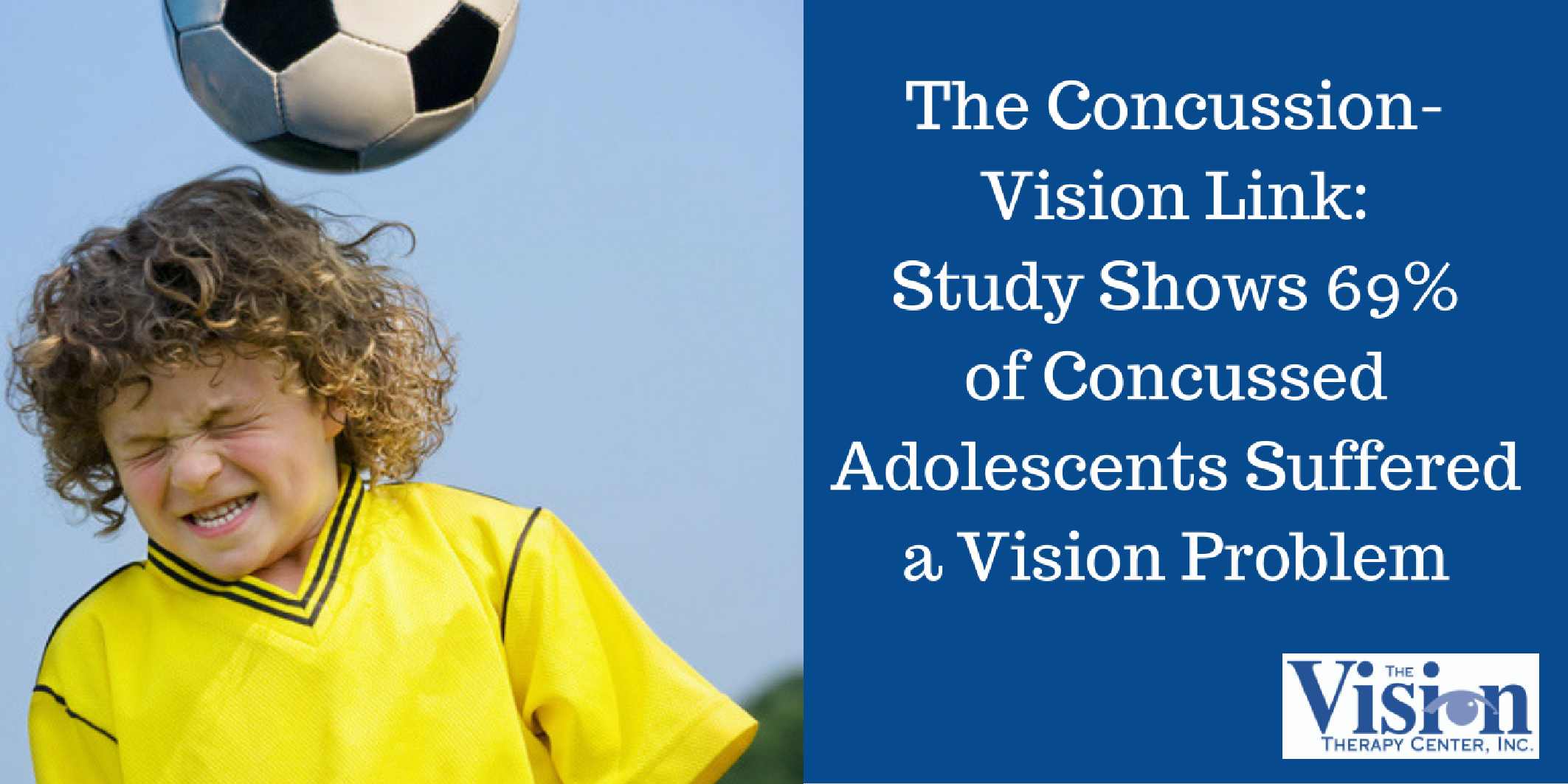 The Concussion-Vision Link: Study Shows 69% of Concussed Adolescents Suffered a Vision Problem