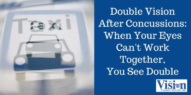 Double Vision After Concussions: When Your Eyes Can't Work Together, You See Double