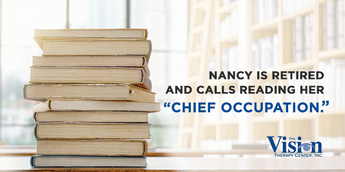 Nancy's chief occupation is reading.