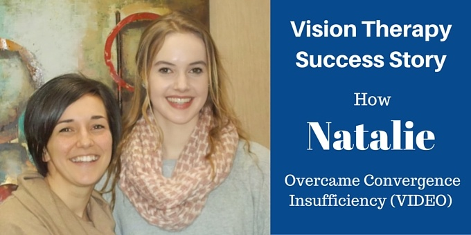 How Natalie Overcame Convergence Insufficiency (VIDEO)