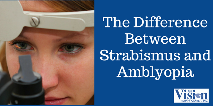 The Difference Between Strabismus and Amblyopia