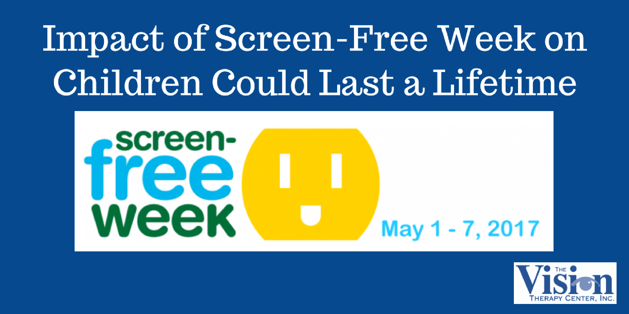 Impact of Screen-Free Week on Children Could Last a Lifetime