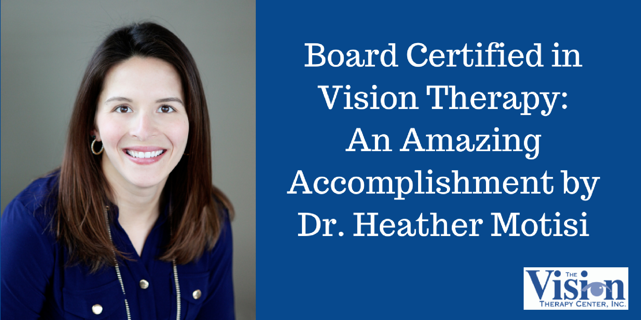 Board Certified in Vision Therapy: An Amazing Accomplishment by Dr. Heather Motisi