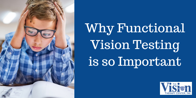 Why Functional Vision Testing is so Important